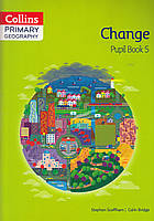 Книга Primary Geography Pupil Book 5. Change