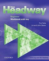 New Headway Beginner. Workbook (with Key)