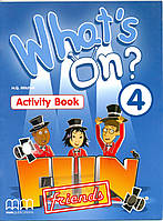 What's on 4. Activity Book