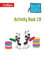 Busy Ant Maths. Activity Book 2B