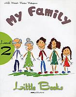 Little books. Level 2. My Family (+ CD)