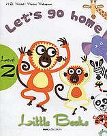 Little books. Level 2. Let's go home (+ CD)