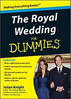 Книга The Royal Wedding For Dummies