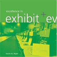 Книга Excellence in Exhibit & Event Design: A Portfolio