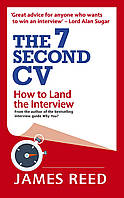 Книга The 7 Second CV: How to Land the Interview