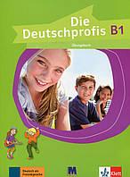 Die Deutschprofis В1. Übunsbuch. Робочий зошит