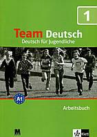 Team Deutsch. Робочий зошит 1. Курс німецької мови для молоді