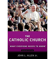 Книга Catholic Church: What Everyone Needs to Know