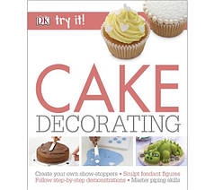 Try it!: Cake Decorating
