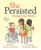 Книга She Persisted Around the World. 13 Women Who Changed History