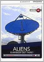 Aliens: Is Anybody out There Low Intermediate. Book with Online Access