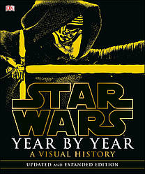 Star Wars Year by Year: a Visual History