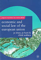 Книга The Economic and Social Law of the European Union