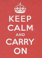 Книга Keep Calm and Carry On. Good Advice for Hard Times