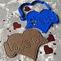 """Вирубка """"Серце Love is..."""" / Вырубка - формочка для пряников """"Сердце Love is..."""""""