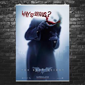 """Постер """"Why so serious?"""". Joker, Джокер, Тёмный Рыцарь, Бэтмен. Размер 60x43см (A2). Глянцевая бумага"""