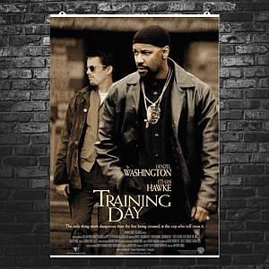 """Постер """"Training Day (2001)"""". Тренировочный день. Размер 60x42см (A2). Глянцевая бумага"""