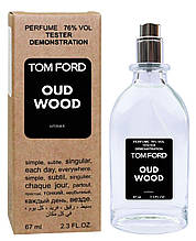 Тестер унисекс Tom Ford Oud Wood, 67 мл.