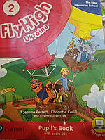 Fly High. Level 2. Pupil's Book (+ CD). Підручник