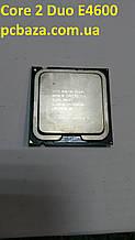 Процессор s775 Intel Core 2 Duo E4600 2.4 Рабочий, без дефектов