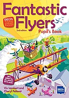 Учебное пособие Delta Publishing Delta Flyers! English Super Viv Lambert and others (Pupil`s book). Серия книг Delta Publishing