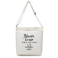 Тканевая Эко Сумка Шоппер City-A Never Stop Dreaming Белая