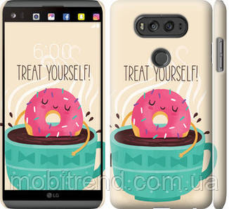 Чехол на LG V20 Treat Yourself