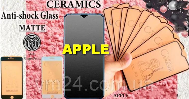 Полное покрытие  Защитное стекло Ceramics Anti-shock Glass Matte iPhone  6\6SPlus 7\8 Plus 11 pro .Max