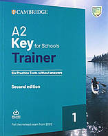 A2 Key for Schools Trainer 1 for the Revised Exam from 2020 Six Practice Tests without Answers with Downloadable Audio