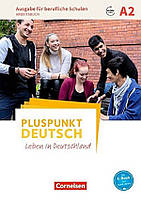 Pluspunkt Deutsch A2. Ausgabe für berufliche Schulen. Arbeitsbuch mit Audios online und Lösungen als Download