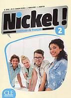 Nickel! Niveau 2 Livre de l'élève (+ DVD)