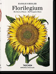 Книги про ландшафтному дизайні. Basilius Besler's Florilegium. The Book of Plants
