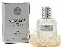 Тестер VIP Versace Eau Fraiche For Men 60ml