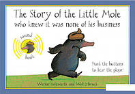 The Story of the Little Mole Who Knew It Was None of His Business. Sound Edition (1104595)
