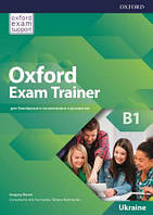 Учебник Oxford Exam Trainer B1 Student's Book