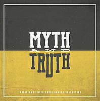 Виниловая пластинка Brian Ames - Myth & Truth
