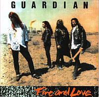 Виниловая пластинка GUARDIAN - FIRE & LOVE (Remastered), фото 1