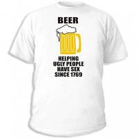 Футболка Beer. Helping ugly people have sex since 1769