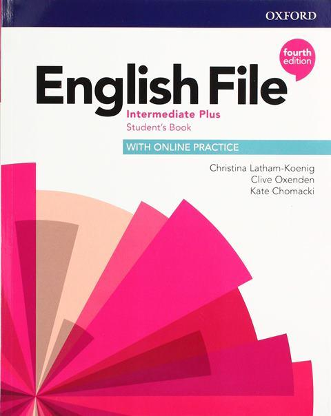 English File Fourth Edition Intermediate Plus Student's Book with Online Practice