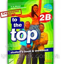 Підручник Англійська мова 8 клас To the Top 2B Авт: Mitchell H.Q. Вид-во: MM Publications