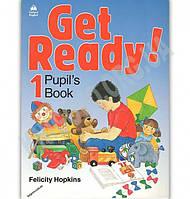 Підручник Англійська мова 1 клас Get Ready 1 Pupil's Book Авт: Felicity Hopkins Вид: Oxford