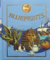 Blueprints. Дитяча читанка англійською мовою, фото 1