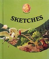 Sketches. Дитяча читанка англійською мовою, фото 1
