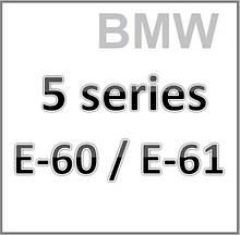 5 series E60 / E61 2003-2010