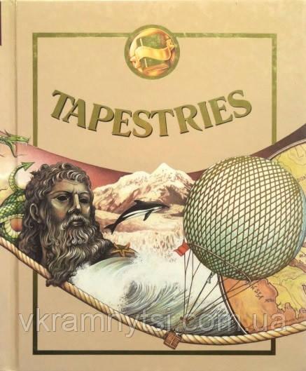 Tapestries. Читанка | Дитячі книги для читання на англійській мові