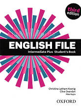 English File Third Edition Intermediate Plus Student's Book / Учебник