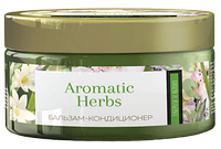 Бальзам –кондиционер для волос «Aromatic Herbs» Тубероза и яблоко для сухих и ломких волос