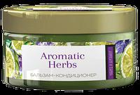 Бальзам –кондиционер для волос «Aromatic Herbs» Чабрец и бергамот для жирных волос и проблемной кожи головы
