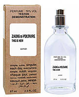 Zadig Voltaire This Is Her - Tester 67ml
