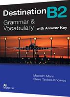 Английский язык / Подготовка к экзамену: Destination, уровень В2 / Macmillan